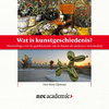 Wat is kunstgeschiedenis? | Kitty Zijlmans (ISBN 9789085309321)