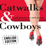 Catwalks & Cowboys