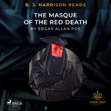 B.J. Harrison Reads The Masque of the Red Death